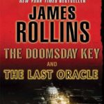 [PDF] [EPUB] The Doomsday Key and The Last Oracle with Bonus Excerpts: A Sigma Force Novel Download
