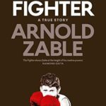 [PDF] [EPUB] The Fighter: A True Story Download