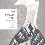 [PDF] [EPUB] The Frozen River: Seeking Silence in the Himalaya Download