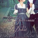 [PDF] [EPUB] The Governess' Debut Download