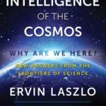 [PDF] [EPUB] The Intelligence of the Cosmos: Why Are We Here? New Answers from the Frontiers of Science Download