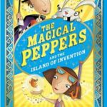 [PDF] [EPUB] The Magical Peppers and the Island of Invention Download