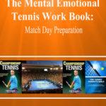 [PDF] [EPUB] The Mental Emotional Tennis Work Book: Match Day Preparation Download