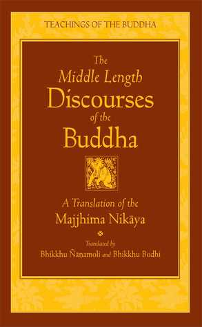 [PDF] [EPUB] The Middle Length Discourses of the Buddha: A Translation of the Majjhima Nikaya Download by Bhikkhu Bodhi