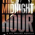 [PDF] [EPUB] The Midnight Hour (Gil Malloy #1.5) Download