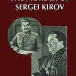 [PDF] [EPUB] The Murder of Sergei Kirov: History, Scholarship and the Anti-Stalin Paradigm Download