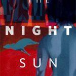 [PDF] [EPUB] The Night Sun Download