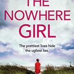 [PDF] [EPUB] The Nowhere Girl: A completely gripping and emotional page turner Download