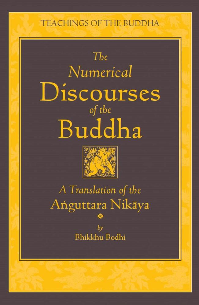 [PDF] [EPUB] The Numerical Discourses of the Buddha: A Translation of the Anguttara Nikaya Download by Bhikkhu Bodhi