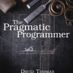 [PDF] [EPUB] The Pragmatic Programmer: Your Journey to Mastery, 20th Anniversary Edition Download