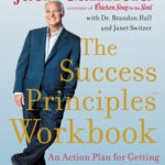 [PDF] [EPUB] The Success Principles Workbook: An Action Plan for Getting from Where You Are to Where You Want to Be Download