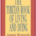 [PDF] [EPUB] The Tibetan Book of Living and Dying Download