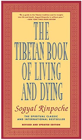 [PDF] [EPUB] The Tibetan Book of Living and Dying Download by Sogyal Rinpoche