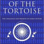 [PDF] [EPUB] The Turn of the Tortoise: The Challenge and Promise of India's Future Download
