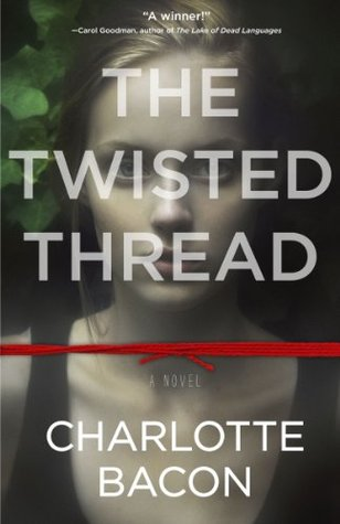 [PDF] [EPUB] The Twisted Thread Download by Charlotte Bacon