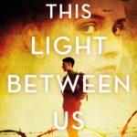 [PDF] [EPUB] This Light Between Us: A Novel of World War II Download
