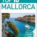 [PDF] [EPUB] Top 10 Mallorca (DK Eyewitness Travel Guide) Download