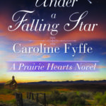 [PDF] [EPUB] Under a Falling Star (Prairie Hearts, #4) Download
