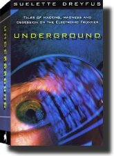 [PDF] [EPUB] Underground: Tales of Hacking, Madness, and Obsession on the Electronic Frontier Download by Suelette Dreyfus