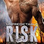 [PDF] [EPUB] Unpredictable Risk (R.I.S.C. #5) Download