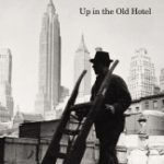 [PDF] [EPUB] Up in the Old Hotel Download