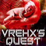 [PDF] [EPUB] Vrehx's Quest (Conquered World, #11.5) Download