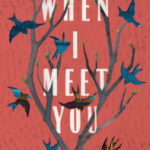 [PDF] [EPUB] When I Meet You (Tree of Life #3) Download