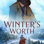 [PDF] [EPUB] Winter's Worth (Tales from Biders Clump #10) Download