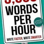 [PDF] [EPUB] 5,000 Words Per Hour: Write Faster, Write Smarter Download