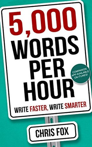 [PDF] [EPUB] 5,000 Words Per Hour: Write Faster, Write Smarter Download by Chris  Fox