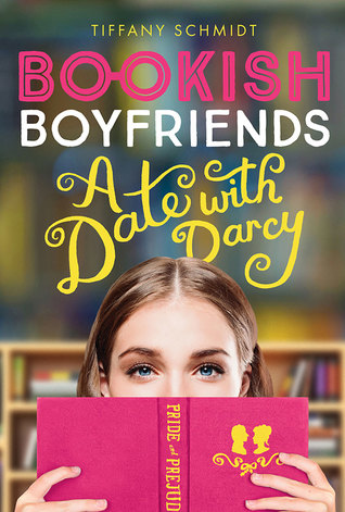 [PDF] [EPUB] A Date with Darcy (Bookish Boyfriends, #1) Download by Tiffany Schmidt