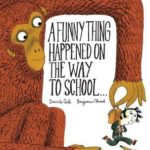 [PDF] [EPUB] A Funny Thing Happened on the Way to School… Download