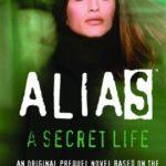 [PDF] [EPUB] A Secret Life (Alias, #2) Download
