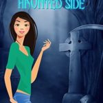 [PDF] [EPUB] A Walk on the Haunted Side (Haunted Tour Guide Mystery, #2) Download