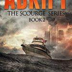 [PDF] [EPUB] Adrift (The Scourge #2) Download