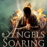 [PDF] [EPUB] Angels Soaring (Angels Rising Book 2) Download