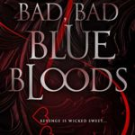 [PDF] [EPUB] Bad, Bad Bluebloods (Rich Boys of Burberry Prep #2) Download