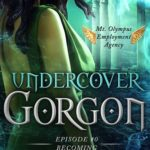 [PDF] [EPUB] Becoming (Undercover Gorgon #0.5) Download