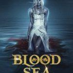 [PDF] [EPUB] Blood Sea (The Last Siren's Song #1) Download