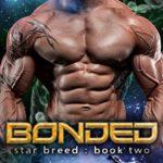 [PDF] [EPUB] Bonded (Star Breed, #2) Download