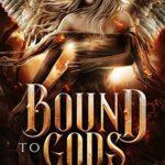 [PDF] [EPUB] Bound to Gods (Their Dark Valkyrie #2) Download