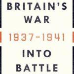 [PDF] [EPUB] Britain's War: Into Battle 1937-1941 Download
