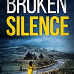 [PDF] [EPUB] Broken Silence: An absolutely gripping new crime mystery (DS Nikki Parekh, Book 2) Download
