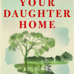 [PDF] [EPUB] Call Your Daughter Home: A Novel Download