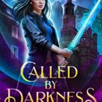 [PDF] [EPUB] Called by Darkness (New York Academy of Magic #1) Download