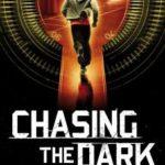 [PDF] [EPUB] Chasing the Dark Download