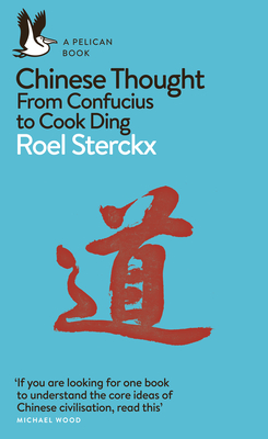 [PDF] [EPUB] Chinese Thought: From Confucius to Cook Ding Download by Roel Sterckx