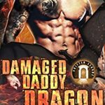 [PDF] [EPUB] Damaged Daddy Dragon (Shifter League, #1) Download