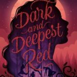 [PDF] [EPUB] Dark and Deepest Red Download