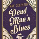 [PDF] [EPUB] Dead Man's Blues (City Blues Quartet, #2) Download